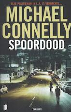 Spoordood - Michael Connelly (ISBN 9789022564318)