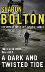 Dark and Twisted Tide - Sharon Bolton (ISBN 9780552166386)