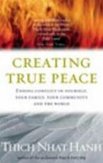 Creating True Peace - Thich Nhat Hanh (ISBN 9781844132256)