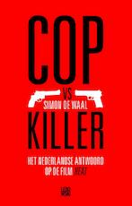 Cop vs Killer - Simon De Waal (ISBN 9789048815005)