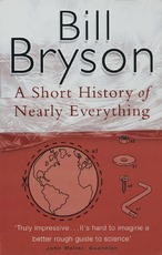 A Short History of Nearly Everything - Bill Bryson (ISBN 9780552997041)
