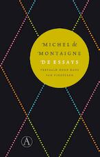 De essays - Michel de Montaigne (ISBN 9789025304126)