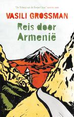 Reis door Armenie - Vasili Grossman (ISBN 9789460037436)