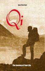 Qi, The Journey of Your Life - Hans Peter Roel (ISBN 9789079677290)