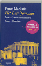 Het Late Journaal - Petros Markaris (ISBN 9789077276174)