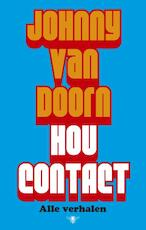 Hou contact - Johnny van Doorn