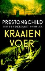Kraaienvoer - Preston & Child (ISBN 9789024533787)