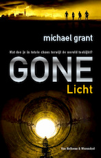 Gone - licht - Michael Grant (ISBN 9789047509103)