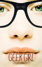 Geek Girl - Holly Smale (ISBN 9789025754228)