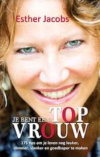 Je bent een Topvrouw - Esther Jacobs (ISBN 9789065237729)