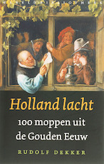 Holland lacht - R. Dekker (ISBN 9789028422223)