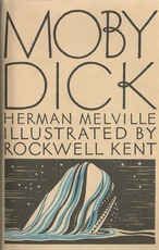 Moby Dick ... Illustrated by Rockwell Kent - Herman Melville, Rockwell Kent