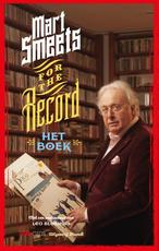 For the record - Mart Smeets (ISBN 9789492037299)