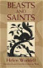 Beasts and saints - Helen Waddell, Esther De Waal (ISBN 9780802842237)