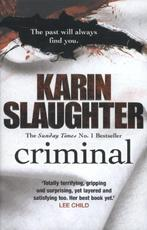 Criminal - karin slaughter (ISBN 9780099550280)