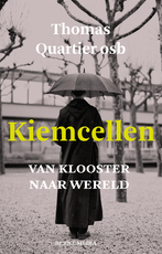 Kiemcellen - Thomas Quartier osb (ISBN 9789089721334)