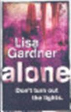 Alone - Lisa Gardner (ISBN 9780752865157)