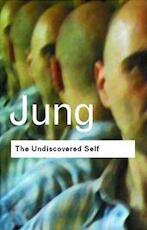 Undiscovered Self - C G Jung (ISBN 9780415278393)