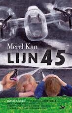 Lijn 45 - Merel Kan (ISBN 9789082333619)