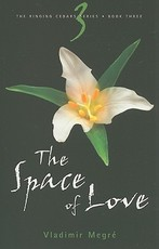 The Space of Love - Vladimir Megre