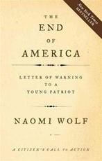 The end of America - Naomi Wolf (ISBN 9781933392790)