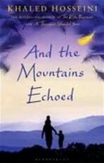 And the Mountains Echoed - Khaled Hosseini (ISBN 9781408842423)