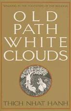 Old Path, White Clouds