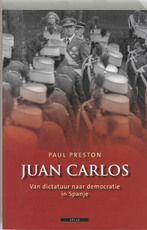 Juan Carlos - Paul. Preston (ISBN 9789045014425)