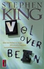 Vel over been - Stephen King (ISBN 9789024539529)