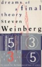 Dreams of a final theory - Steven Weinberg (ISBN 9780099223917)