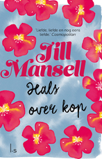 Hals over kop - Jill Mansell (ISBN 9789024580200)