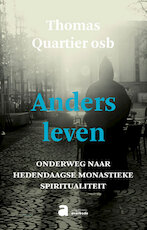Anders leven - Thomas Quartier (ISBN 9782874388248)