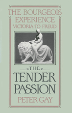 The Tender Passion - Peter Gay (ISBN 0195051831)