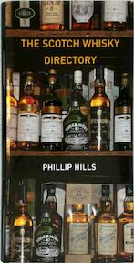 The Scotch Whisky Directory - Phillip Hills (ISBN 9781840187502)