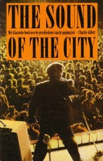 Sound of the city - Charlie Gillett (ISBN 9789062137459)