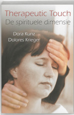 Therapeutic Touch - D. Kunz, Amp, D. Krieger (ISBN 9789020243888)