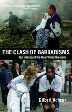 The clash of barbarisms - Gilbert Achcar (ISBN 9780863569197)