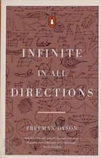 Infinite in All Directions - Freeman J. Dyson (ISBN 9780140144826)