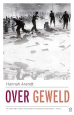Over geweld - Hannah Arendt (ISBN 9789046707197)