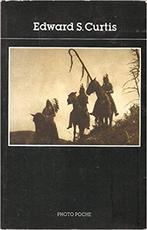 Edward S. Curtis [French edition] - Edward S. Curtis, Serge Bramly (ISBN 9782867540615)
