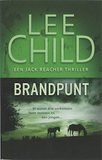 Brandpunt - L. Child (ISBN 9789024528448)