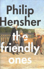 The Friendly Ones - Philip Hensher (ISBN 9780008175641)