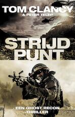 Strijdpunt (POD) - Tom Clancy, Peter Telep (ISBN 9789021024202)