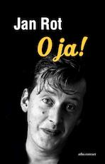 O ja! - Jan Rot (ISBN 9789045038360)