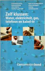 Water, elektriciteit, gas, telefoon en kabel-tv - Consumentenbond (ISBN 9789021529646)