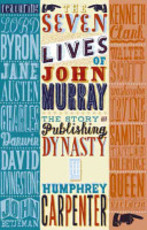 The Seven Lives of John Murray - Humphrey Carpenter, Candida Brazil, James Hamilton (ISBN 9780719565328)