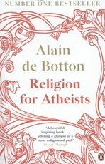 Religion For Atheists - Alain De Botton (ISBN 9780241964057)