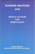 Summer showers 1990 / Indian Culture and spirituality - Bhagavan Sri Sarhya Sai Baba