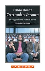 Over vaders en zonen - Hugo Borst (ISBN 9789020406580)