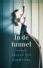 In de tunnel - A. van Nimwegen (ISBN 9789028450110)